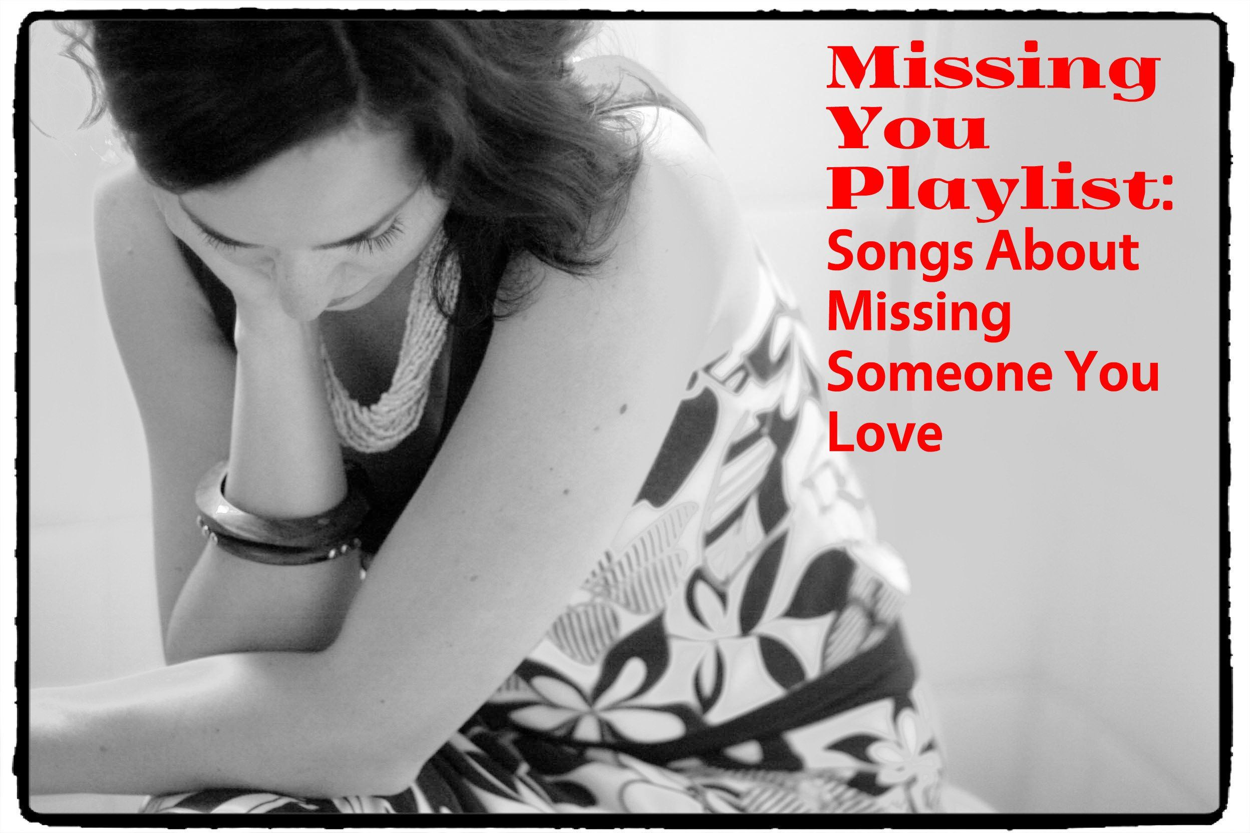 Pop songs about missing someone