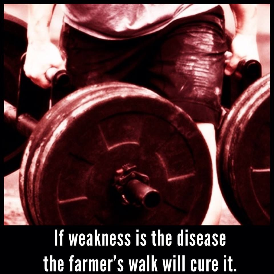 Farmers walk quote   Powerlifting   Farmers walk, Walking
