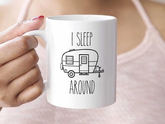 I Sleep Around Coffee Mug > Camping Coffee Mug > RV Coffee Mug > Camping Coffee Cup > Funny Coffee Mug > Camping Coffee Cup > Camping Gift #funnycoffeemugs