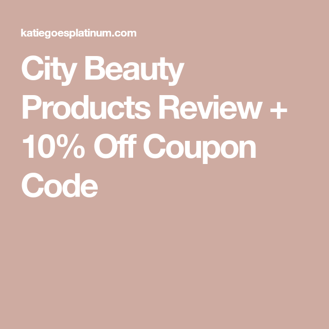 Everything You Need To Know About City Beauty Products 15 Off Code City Lips Beauty Coupons Beauty Review