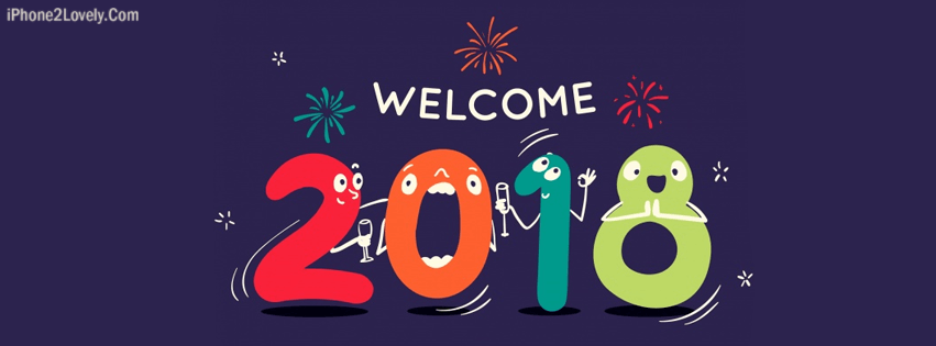 welcome 2018 new year facebook banner covers