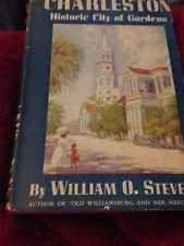 VINTAGE 3rd Printing CHARLESTON Historic City of Gardens William O Stevens Ill