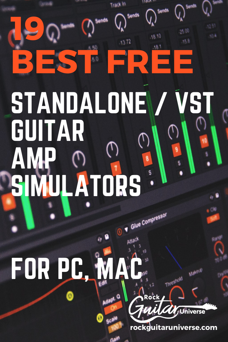 19 Best Free Standalone Vst Guitar Amp Simulators For Pc Mac Guitar Amp Guitar Rock Guitar
