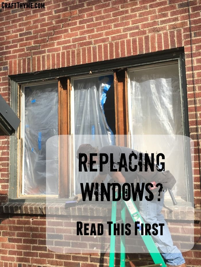 Thinking Of Replacing Windows Read This Non Sponsored Guide First All The Details For Handlin Installing Replacement Windows Diy Window Replacement Windows