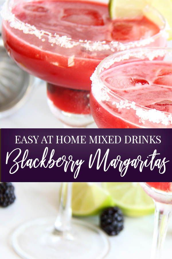 Blackberry Margaritas: Easy at Home Mixed Drinks