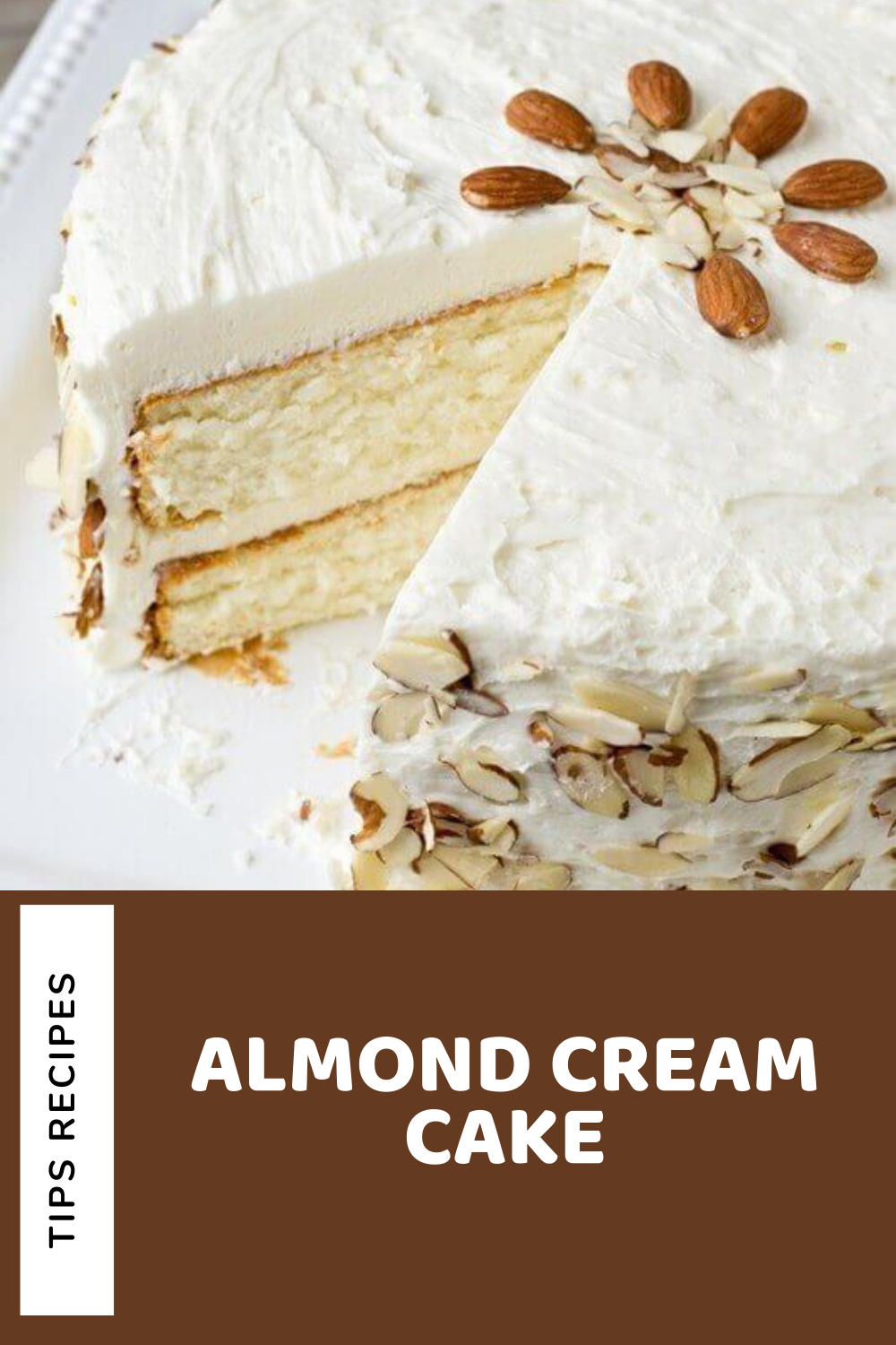 Almond Cream Cake In 2020 Homemade Recipes Cake Recipes Almond Cream Recipe