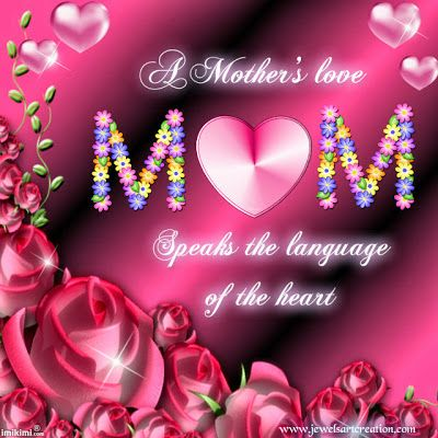 Jewels Art Creation Mother Day Wishes Mothers Love I Miss My Mom