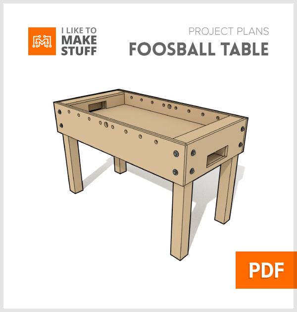 Foosball Table Digital Plans I Like To Make Stuff Foosball Table Design Foosball Table Foosball Table Diy