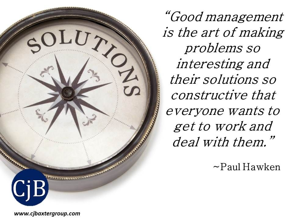 Good Management Is The Art Of Making Problems So Interesting And Impressive The Art Of The Deal Quotes