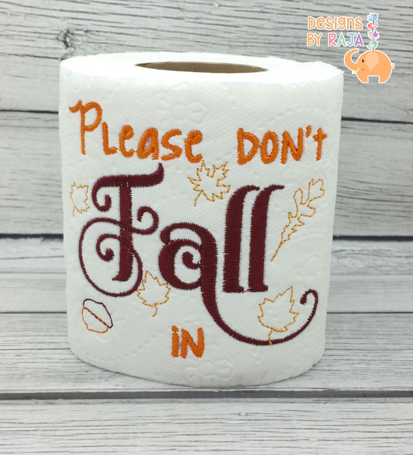 Embroidery designs for toilet paper - Please Dont Fall In Embroidered Toilet Paper Thanksgiving Decor Host Hostess Gift Funny