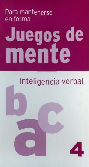 Juegos De Mente Colección 4 Libros De Agilidad Mental En Pdf Este Es Inteligencia Verbal Estimulacion Cognitiva Para Adultos Actividades Para Adolescentes