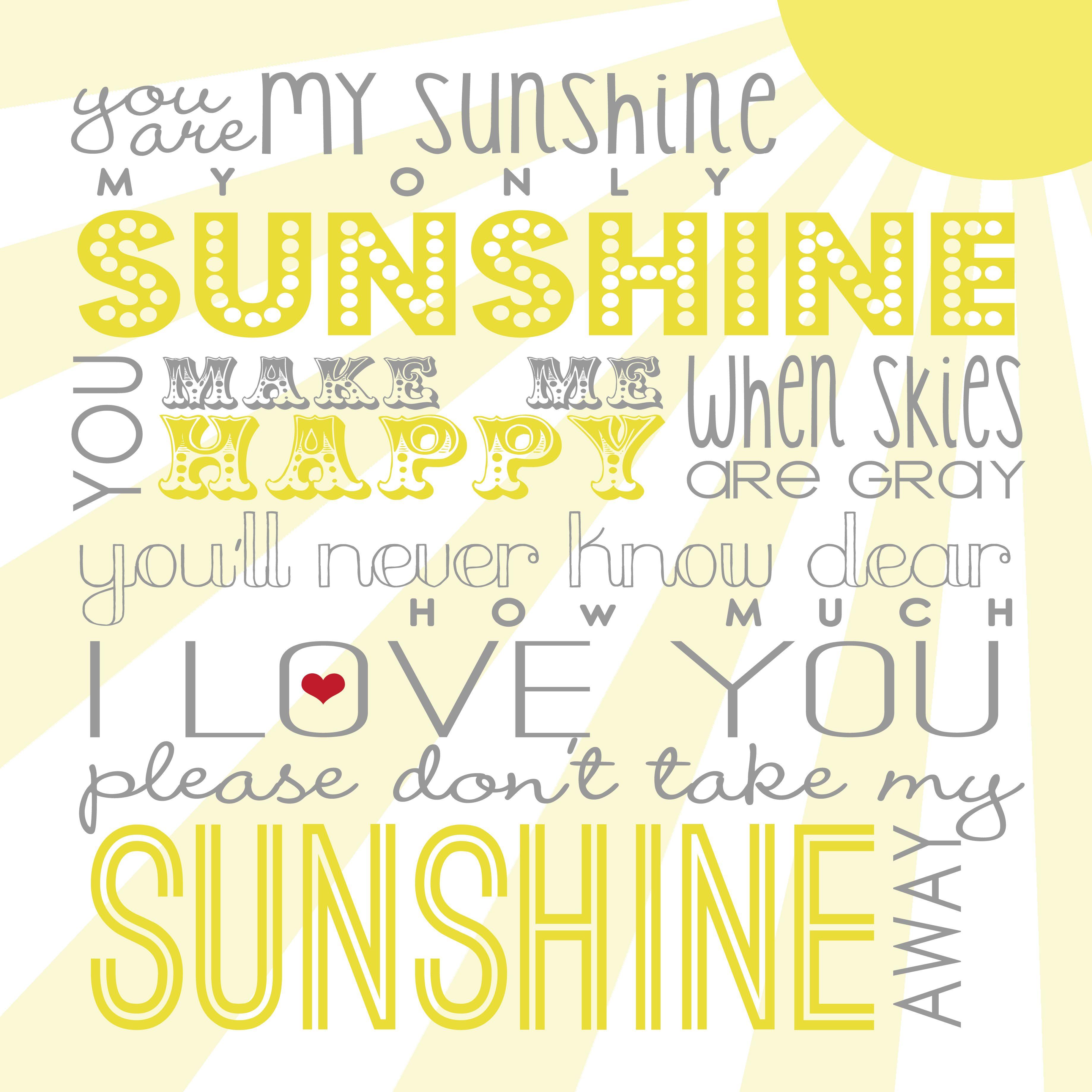You Are My Sunshine Free Printable {via Between U & Me}