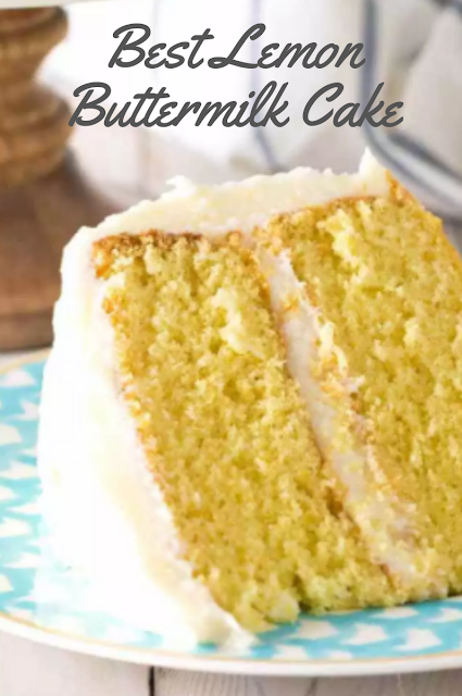 Best Lemon Buttermilk Cake In 2020 Cake Recipes Lemon Desserts Baking Recipes