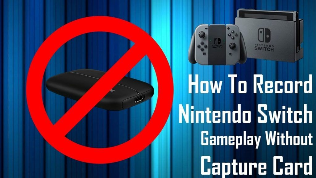 How to record nintendo switch without capture card