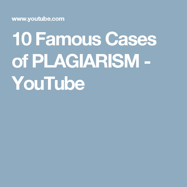 10 Famous Cases Of Plagiarism Youtube Plagiarism Research Skills 10 Things