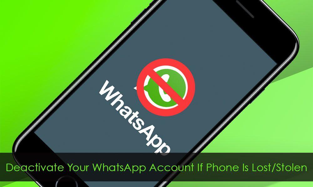 How to deactivate whatsapp account on loststolen iphone