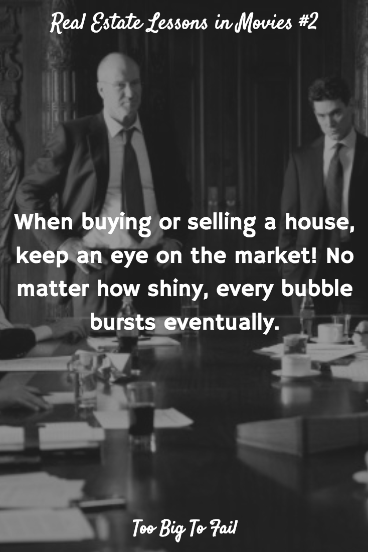 Real Estate Lessons in Movies Too Big To Fail (2011
