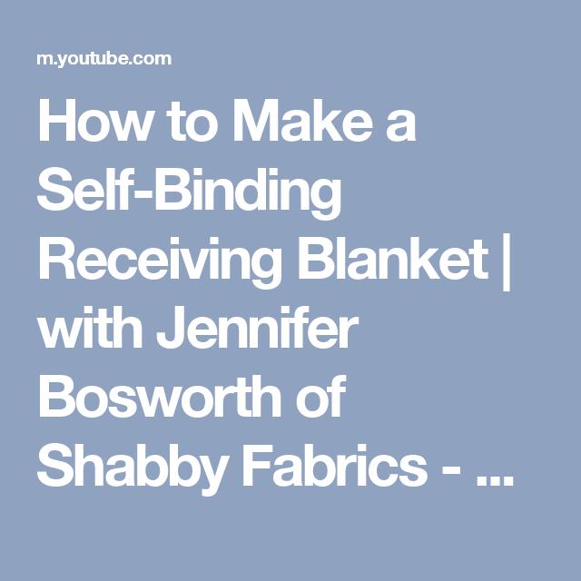 How To Make A Self-Binding Receiving Blanket