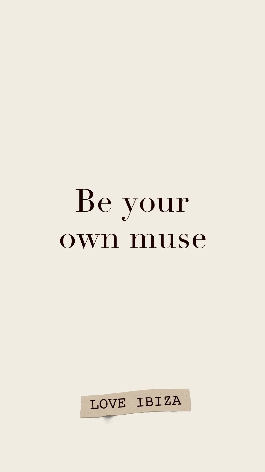 Be your own muse – quote