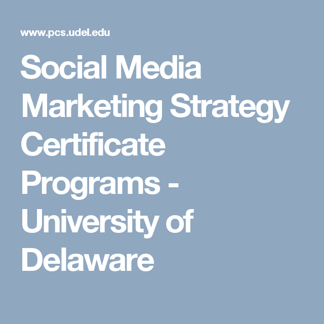 Social Media Marketing Strategy Certificate Programs University Of