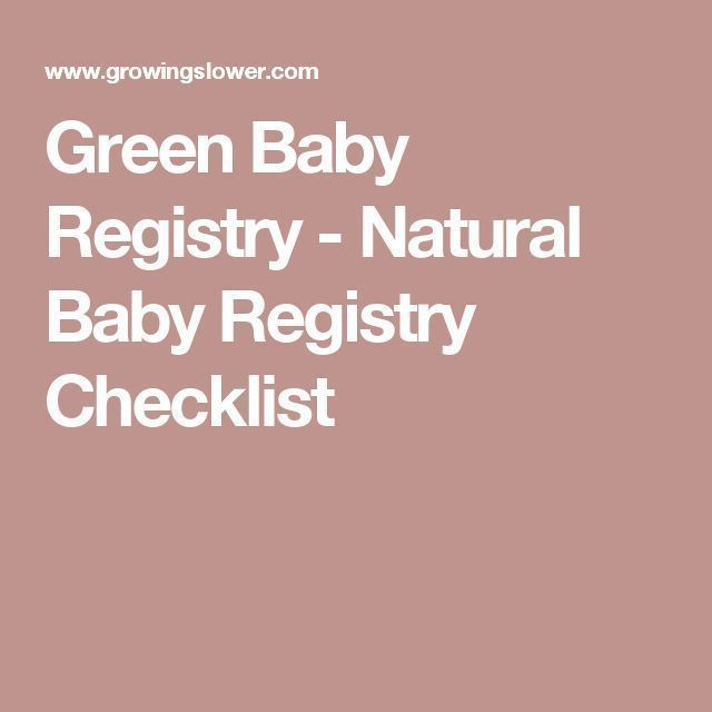 Green Baby Registry Natural Baby Registry Checklist #Baby #Checklist #Green – BikiniLove