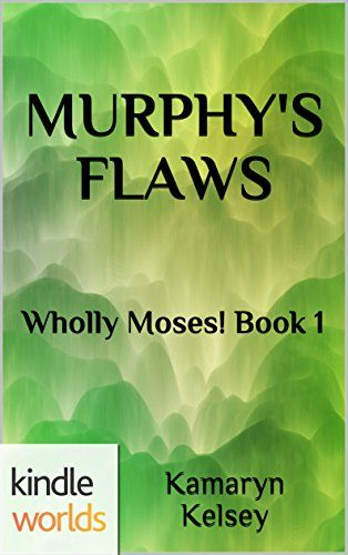 The Miss Fortune Series MURPHYS FLAWS Kindle Worlds No