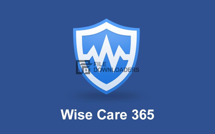 Download Wise Care 365 2020 for Windows 10, 8, 7 Wise