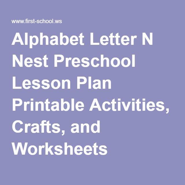 Alphabet Letter N Nest Preschool Lesson Plan Printable Activities