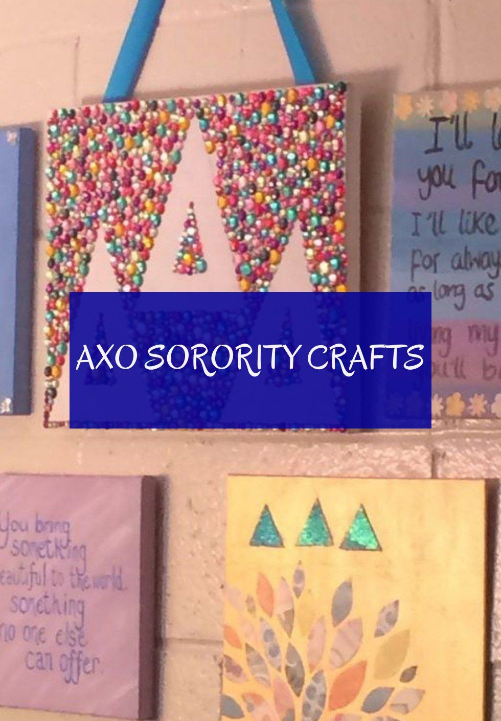 Axo sorority crafts