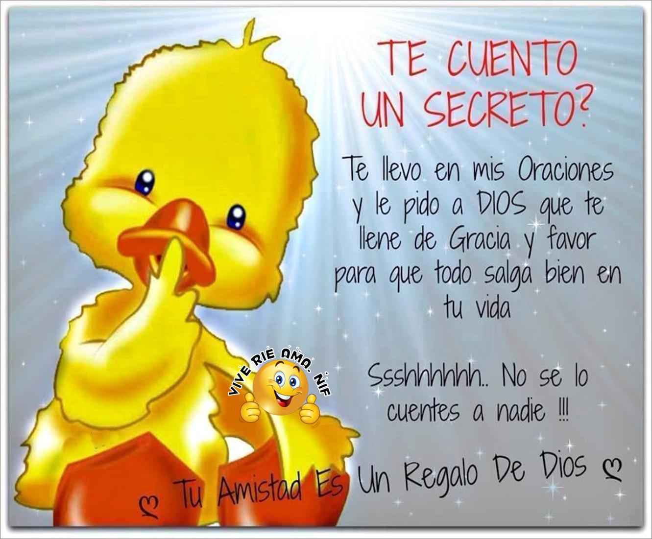 Te Cuento Un Secreto Buenos Dias Amiga Frases Frases De Amistad Oraciones Poderosas