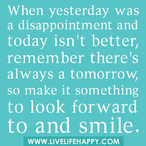 Live Life Happy Page 184 Of 957 Inspirational Quotes Stories Life Health Advice Good Day Quotes Powerful Words Quotes About New Year