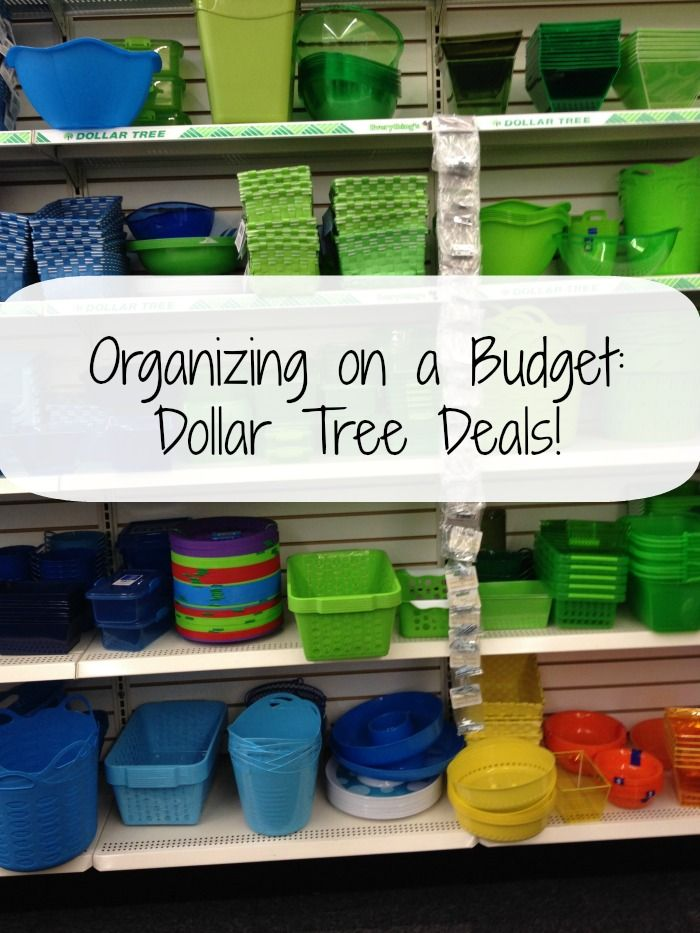 Organizing on a Budget + Dollar Tree Deals! Great blog on DIYing, finding deals, and not spending yourself into debt!