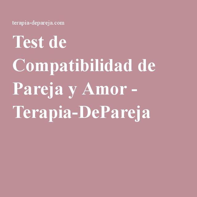 Test De Compatibilidad De Pareja Y Amor Terapia Depareja