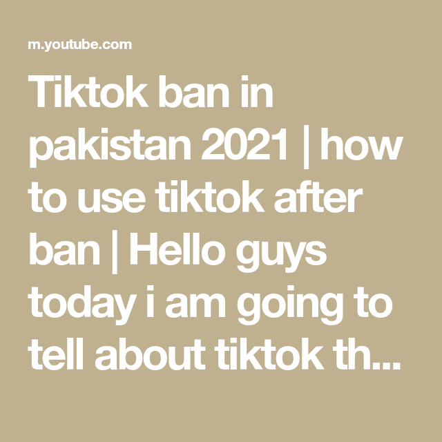 Tiktok Ban In Pakistan 2021 How To Use Tiktok After Ban Hello Guys Today I Am Going To Tell About Tiktok That Tiktok Is Ban In In 2021 Pakistan To Tell Being Used