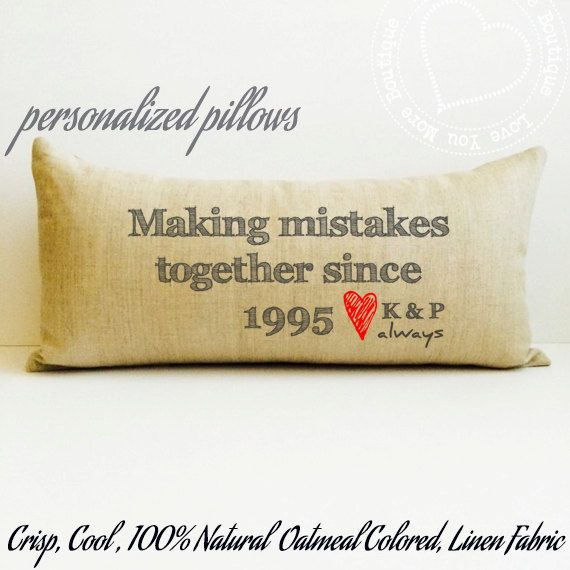 Making Mistakes Pillow Linen Anniversary Gift Custom Farmhouse Shabby Chic Love Name Date