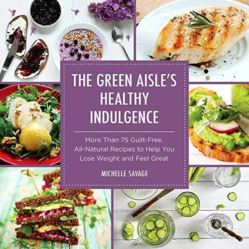 pdf The Green Aisles Healthy Indulgence More Than 75 GuiltFree AllNatural Recipes to Help You Lose Weight and Feel Great,download The Green Aisles Healthy Indulgence More Than 75 GuiltFree AllNatural Recipes to Help You Lose Weight and Feel Great, book The Green Aisles Healthy Indulgence More Than 75 GuiltFree AllNatural Recipes to Help You Lose Weight and Feel Great Free download pdf, download The Green Aisles Healthy Indulgence More Than 75 GuiltFree AllNatural Recipes to Help You Lose Weight