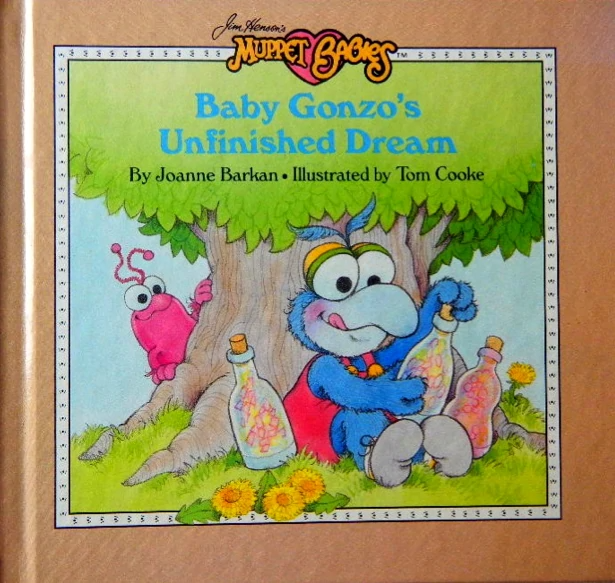 Baby Gonzo S Unfinished Dream Muppet Wiki Fandom In 2020 Baby Story Books Gonzo Muppet Babies
