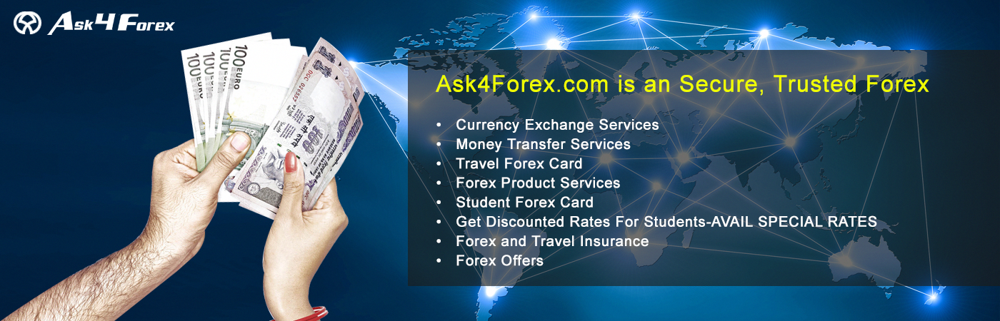 Ask4forex Is The Best Foreign Currency Exchanger Dealer Provide Money Exchange Services Related Product Like Forex Transfer