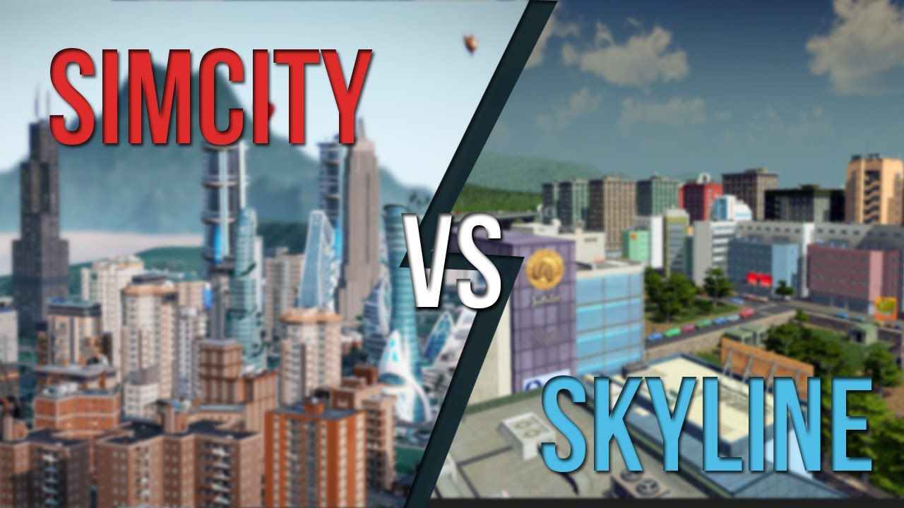 Cities Skyline Vs Simcity 2013 An Honest Comparison Skyline City Best Games
