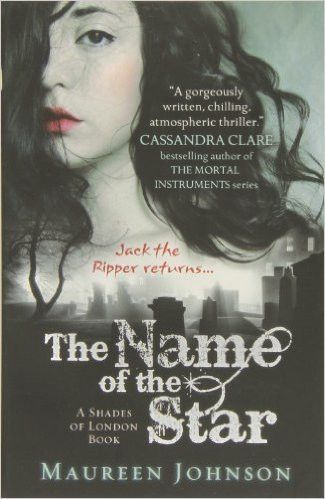 Name Of The Star Shades Of London Book Club Books Books Book 1