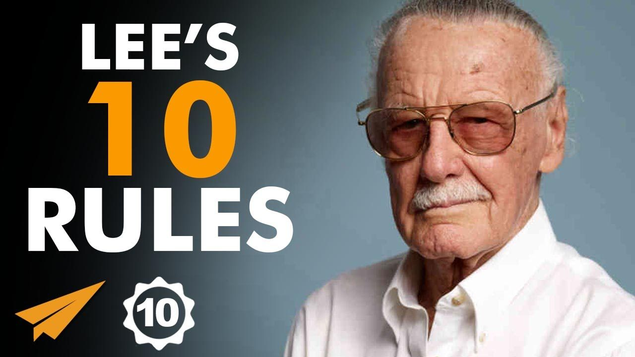 Stan Lee S Top 10 Rules For Success Therealstanlee Stan Lee Quotes Stan Lee Success Video