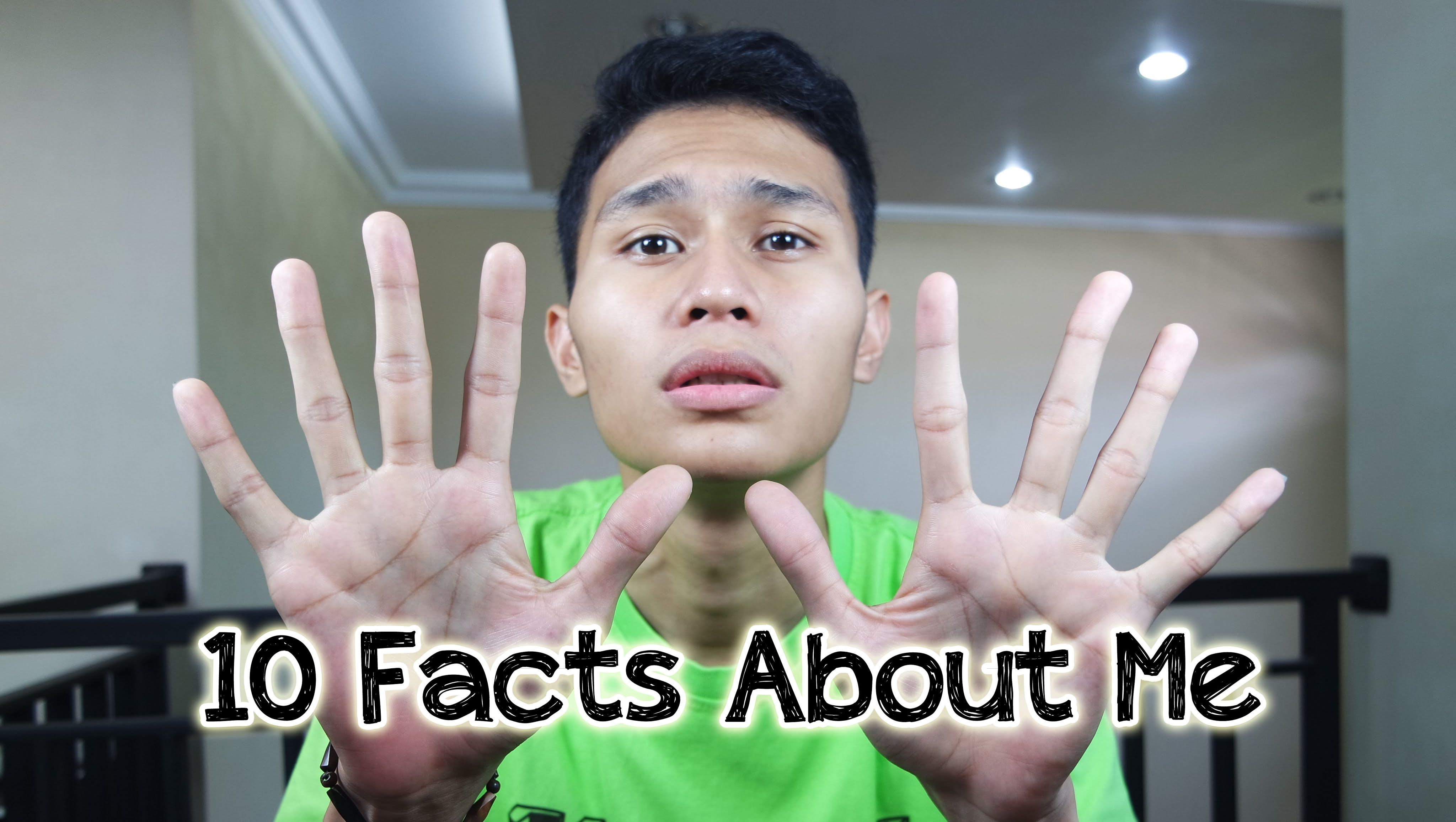 10 Facts About Me   Rizki Muhagi