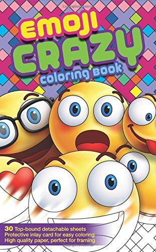Emoji Crazy Coloring Book 30 Cute Fun Pages For Adults Teens And Kids Great
