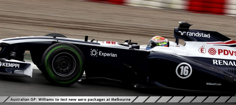 Australian GP: Williams to test new aero packages at Melbourne