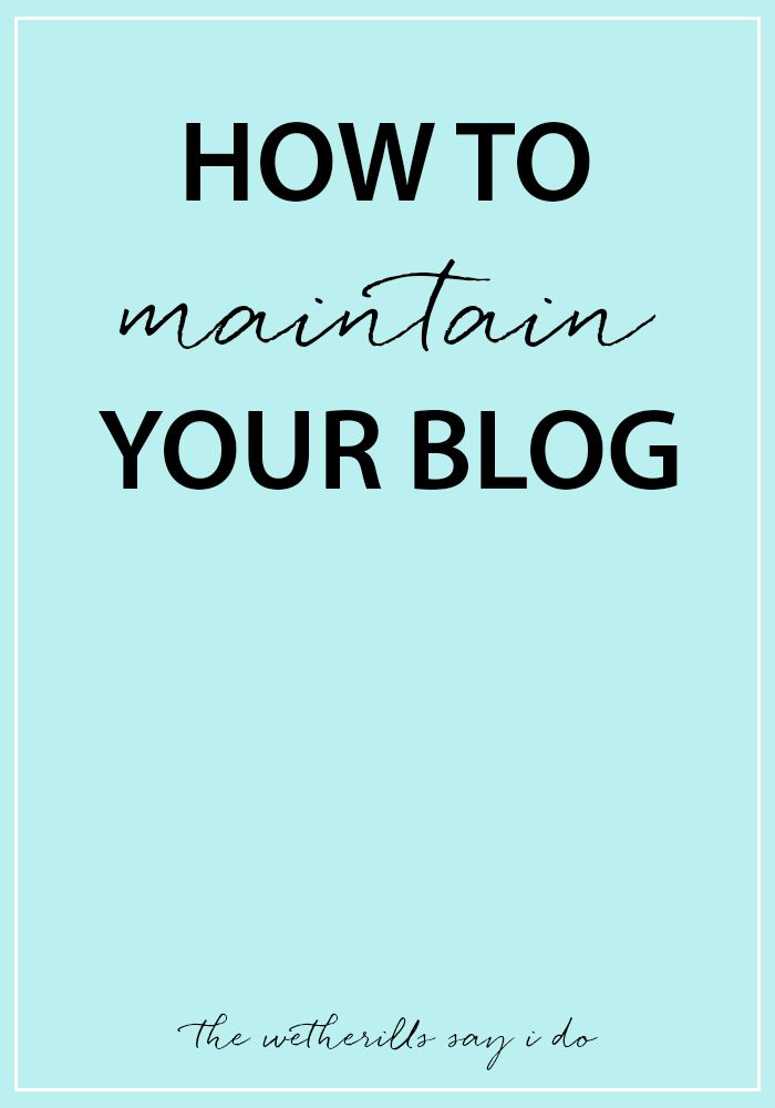 How to Maintain Your Blog | Joyfully Mad Blogging Tips