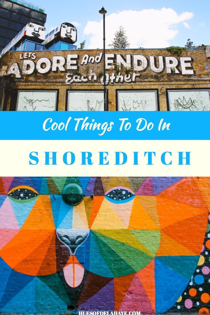 Shoreditch England: 17 Cool Things To Do In Shoreditch By A Local