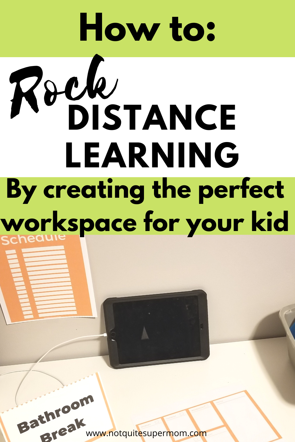 Setting Up Your Child S Distance Learning Space Not Quite Super Mom In 2020 Distance Learning Kids Online Learning Learning Organization