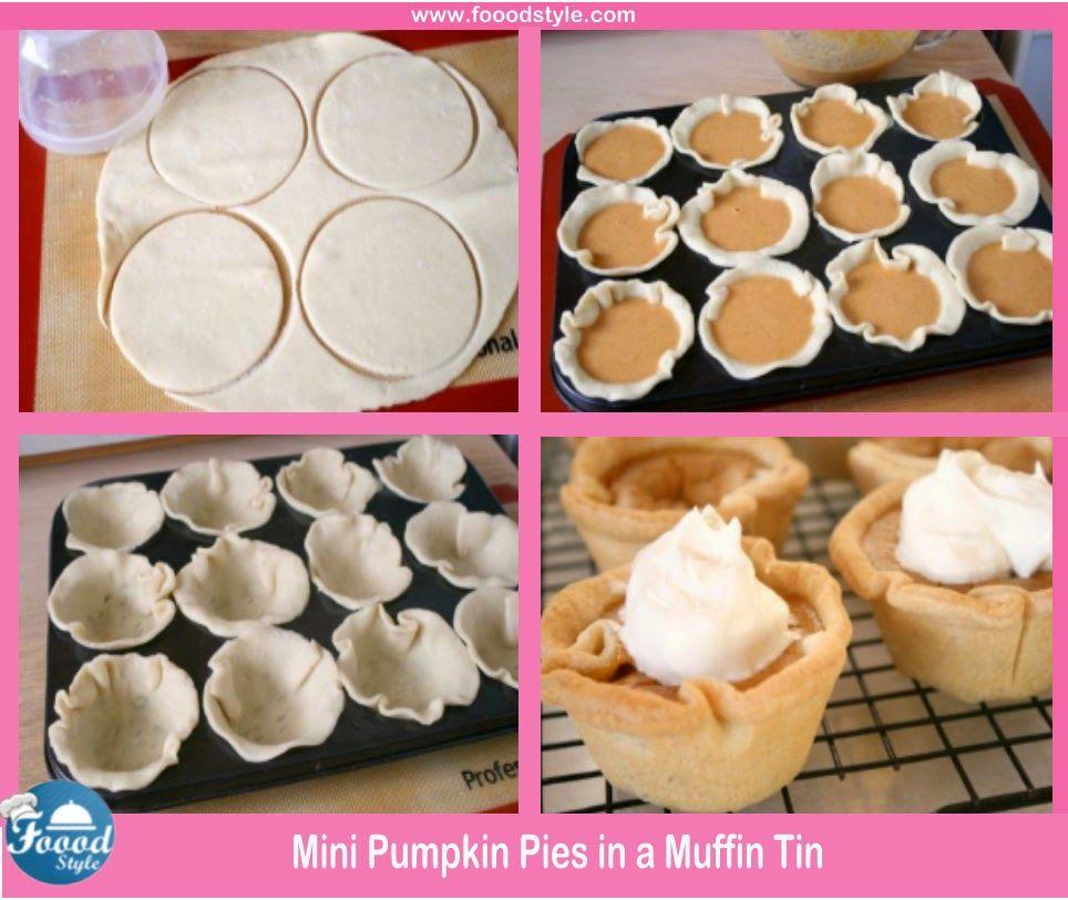Foood Style: Yummy Pumpkin Pies in a Muffin Tin Idea !