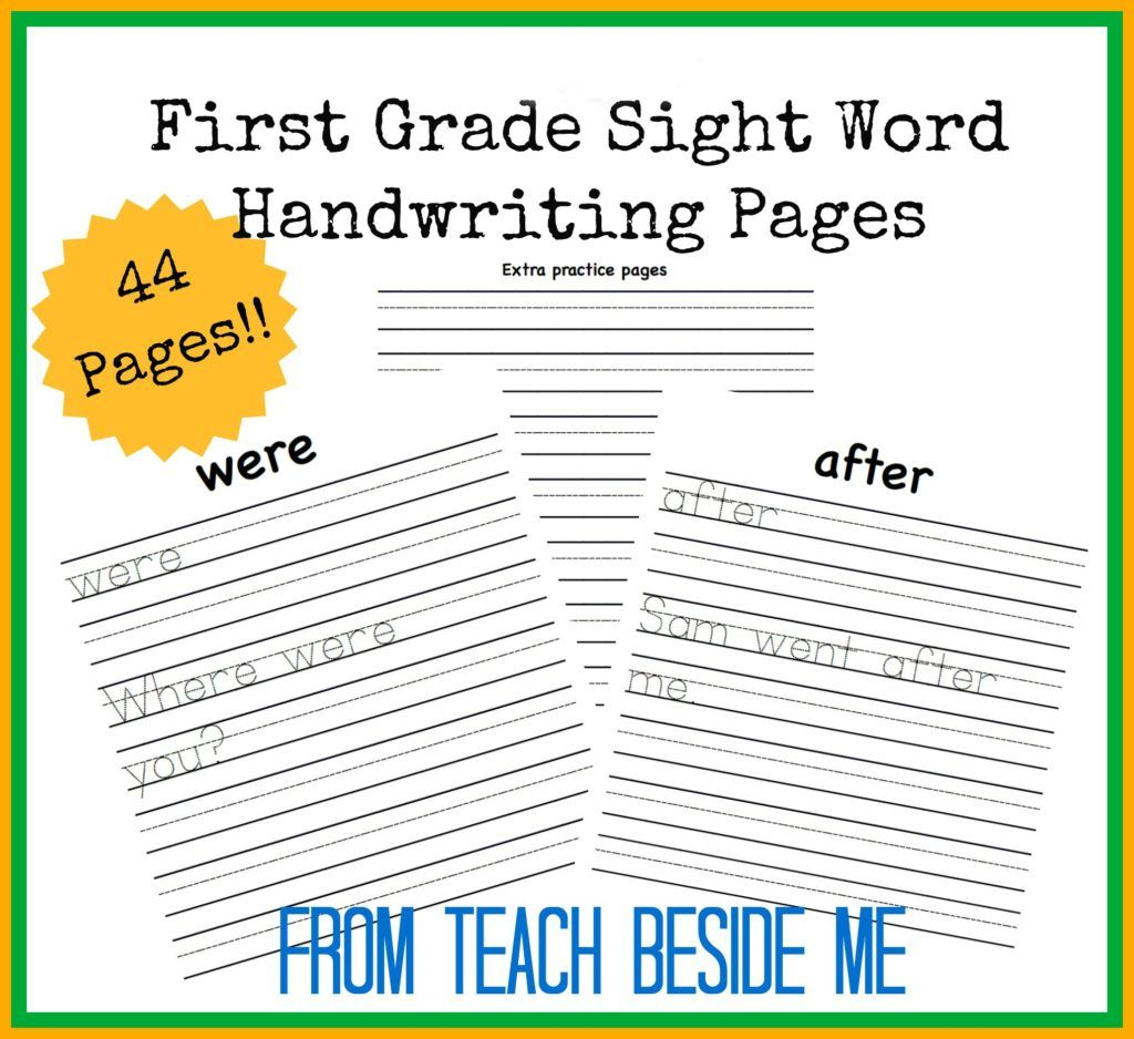 First Grade Sight Word Handwriting Pages First Grade Sight Words 1st Grade Writing Worksheets Sight Words [ 938 x 1024 Pixel ]