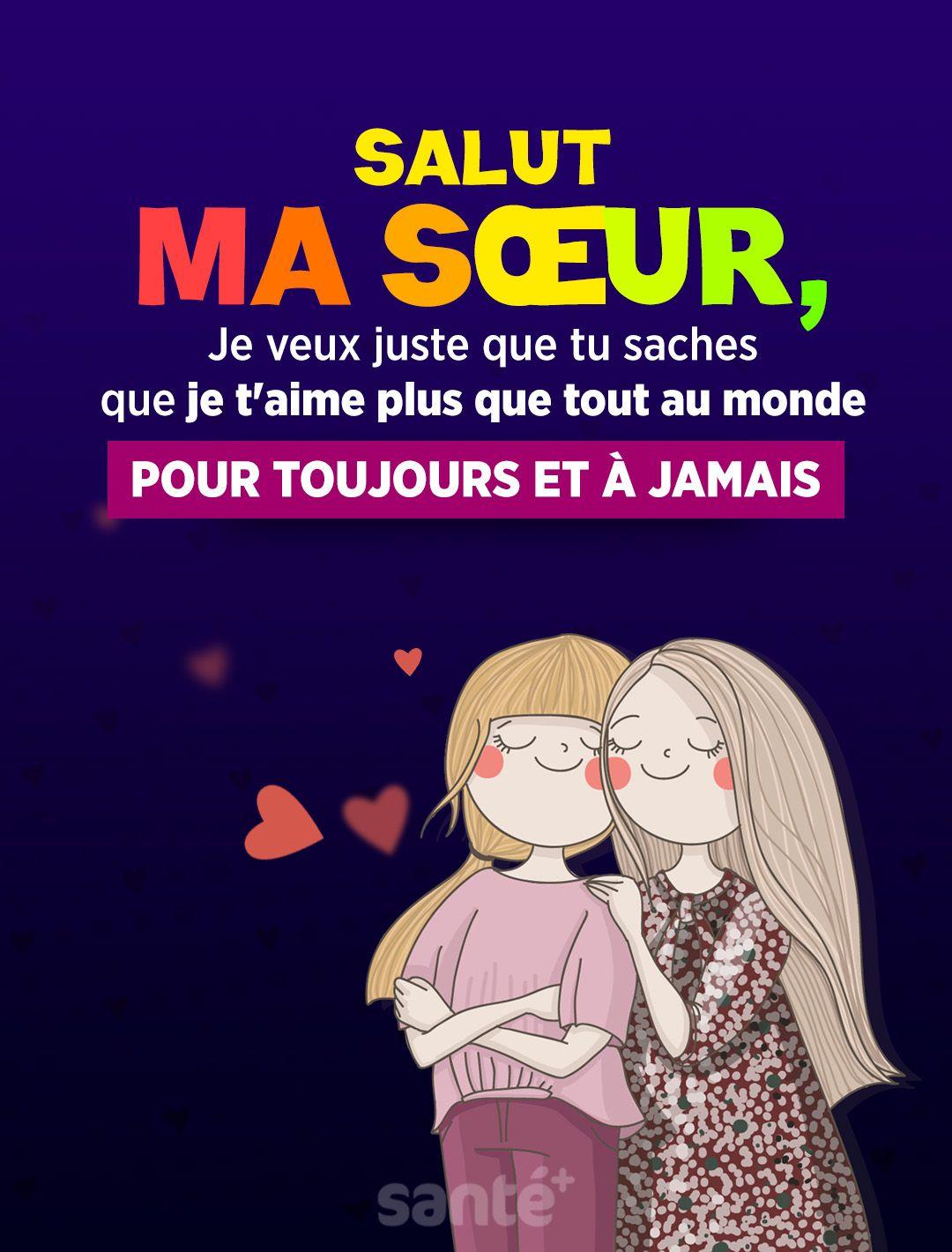 Je T Aime Ma Soeur Citation : soeur, citation, Salut, Sœur,, Juste, Saches, T'aime, Monde, Toujours, Citation, Frere, Soeur,, Poeme